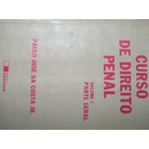 Livro De Direito Penal Volume 1 Parte Geral - Paulo Jo