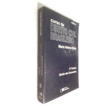 Livro Curso De Dir Civil Brasileiro - 6º Vol - Maria H Diniz