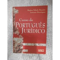 Livro De Português Jurídico - Regina Toledo Damião