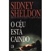 O Ceu Esta Caindo - Sidney Sheldon