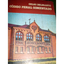 Código Penal Comentado - Celso Delmanto