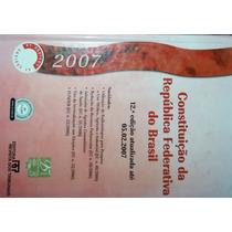 Livro Constituição Da República Federativa Do Brasil 2007 (8