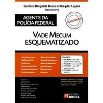 Vade Mecum Esquematizado - Agente Da Polícia Federal 2012