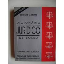 Dicionário Jurídico De Bolso Donaldo J. Felipe