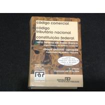 Código Comercial/tributário/cf (rt Mini Códigos) 6ª Ed. 2004