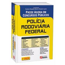 Passe Agora Em Concursos Públicos ¿ Polícia Rodoviária Feder