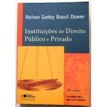 A8064 Instituições De Direito Público E Privado De Nel