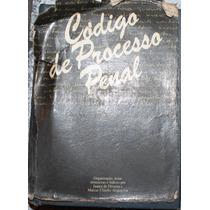 Código De Processo Penal (1) - Juarez De Oliveira E Marcus C