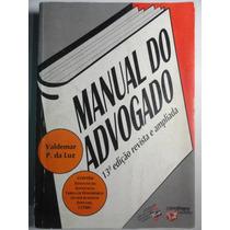 Livro Do Advogado - Valdemar P. Da Luz - 13ª Ediçao
