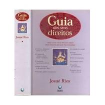 Guia Dos Seus Direitos Josue Rios - Guia Dos Seus Direitos J