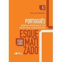 Português Esquematizado - Gramática, 5ª Ed. 2016