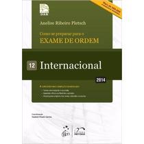 Pdf Coleção 1ª Fase Oab Internacional Vol.12_2014