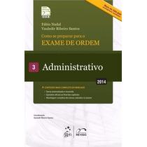 Pdf Coleção 1ª Fase Aob Vol.3_administrativo_2014