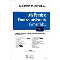 Leis Penais E Processuais Penais Comentadas.vol.1-8ªed.nucci