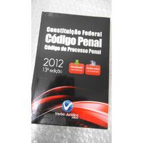 Constituição Federal Código Penal 2012 13ª Edição -