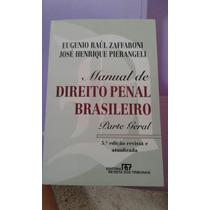 Manual De Direito Penal Brasileiro Parte Geral