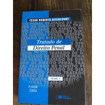Tratado De Direito Penal Cézar Roberto Bitencourt