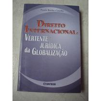 Direito Internacional Vertente Jurídica Da Globalização