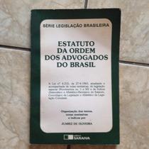 Livro Série Legislação Brasileira Estatuto Ordem Advogados