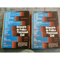 Dicionário De Prática Processual Civil 2 Vols Cesar Monteneg