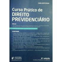 Curso Prático De Direito Previdenciário - Ivan Kertzman