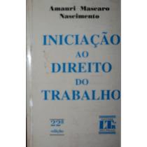 Livro Iniciação Ao Direito Do Trabalho - Amauri Mascaro Nasc