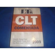 Livro: Clt Comentada (eduardo, José, Ana Maria) 2009
