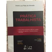 Prática Trabalhista - Vol. 7 - Col. Prática Forense 2015 Gen