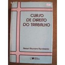 Livro: Curso De Direito Do Trabalho De Amauri M. Nascimento
