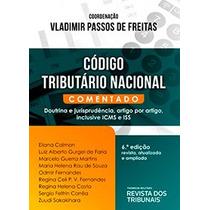 Livro - Código Tributário Nacional Comentado 6ª Ed Capa Dura