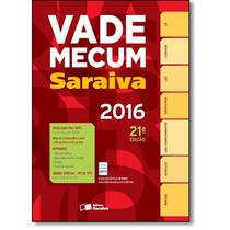 Novo Vade Mecum 2016 - 21ª Edição (pré Venda) Livro Impresso