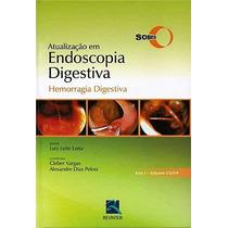Atualização Em Endoscopia Digestiva Hemorragia Revinter 2014