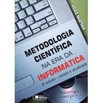 Metodologia Científica Era Da Informática 3ªed Saraiva 2014