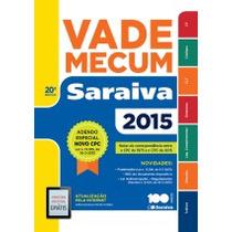 Vade Mecum Saraiva 20ª Ed. 2015 C/ Novo Cpc Eca Feminicídio