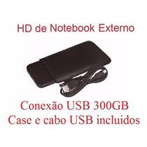 Hd De Notebook Pequena Externo 300gb Conexão Usb +case+cabo