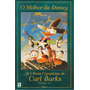 O Melhor Da Disney Vol. 11 - As Obras Completas Carl Barks