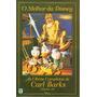 O Melhor Da Disney Vol. 10 - As Obras Completas Carl Barks