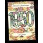 1950 - Cartão De Feliz Aniversário P/aniversariantes De 1950