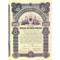 Apólices Da Dívida Pública Do Brasil 1902 Um Conto De Réis