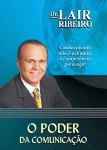 Dr.lair Ribeiro - O Poder Da Comunicação - Motivação