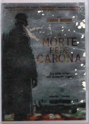 Dvd A Morte Pede Carona