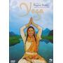 Dvd Yoga Equilibrio Do Corpo Mente E Alma Com Regina Shakti