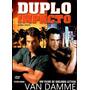 Dvd Filme Van Damme Duplo Impacto Dublagem Antiga