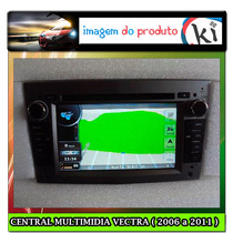 Central Multimidia Vectra ( 2006 A 2011 ) - Tv Digital