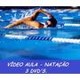Novo!! Aulas De Natação + Hidroginástica Completo 4 Dvds