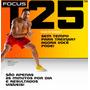 Focus T25 + Hip Hop Abs + Ebooks + Frete Grátis