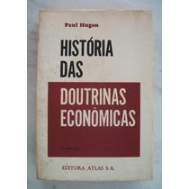 Historia Das Doutrinas Economicas - P. Hugon