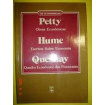 Petty-obras Econômicas/hume-escritos Sobre Economia/quesnay-
