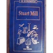 Os Economistas Stuart Mill Volume 2
