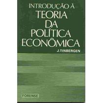 Introdução À Teoria Da Política Econômica, J. Tinbergen